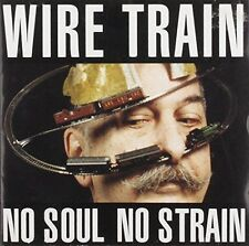 Wire Train No soul no strain (1992) [CD]