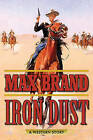 Iron Dust: A Western Story by Max Brand (Paperback, 2016)