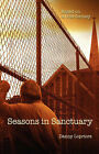 Seasons in Sanctuary: Based on a True Fantasy by Danny Lopriore (Paperback / softback, 2007)