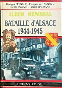 ALBUM MEMORIAL BATAILLE d 'ALSACE 1944-45, FRENCH TEXT, $40.00