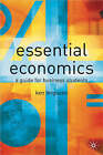 Essential Economics: A Guide for Business Students by Ken Ferguson (Paperback, 2001)