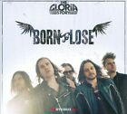 Born To Lose [Digipak] by The Gloria Story (CD, Apr-2013, Wild Kingdom)