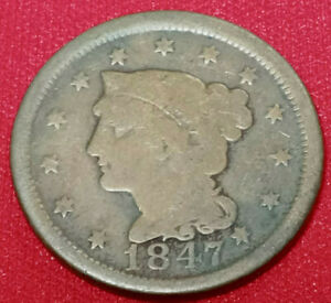 RARE OLD COIN 1847 Braided Hair Large Cent - FINE CONDITION AND DETAILS