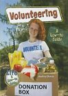 Volunteering: A How-To Guide by Audrey Borus (Hardback, 2011)