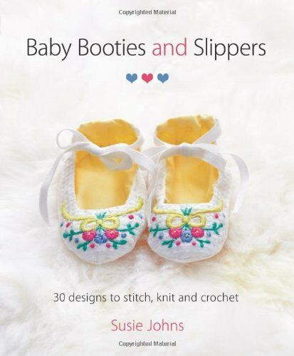 1 of 1 - Baby Booties and Slippers by Susie Johns 1861089600 The Cheap Fast Free Post