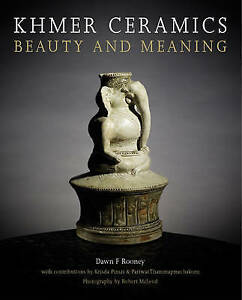 Khmer ceramics beauty and meaning by dawn f rooney hardback 2010 khmer ceramics beauty and meaning by dawn f rooney hardback 2010 malvernweather Image collections