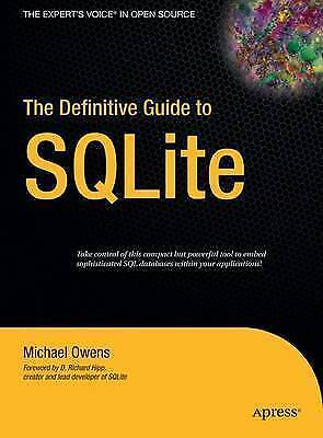 The Definitive Guide to SQLite by Mike Owens (Hardback, 2006)
