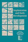 Implantation and Early Development by Cambridge University Press (Paperback, 2005)