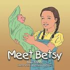 Meet Betsy by Ann Fisher (Paperback, 2013)