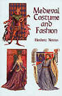 Medieval Costume and Fashion by Herbert Norris (Paperback, 2000)