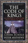 The Code of Kings: the Language of Seven Sacred Maya Temples and Tombs by Linda Schele, Macduff Everton, Peter Mathews (Paperback, 1999)