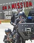 Swat Team by John Perritano (Hardback, 2015)