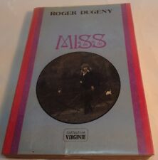 """Book in French """" MISS """" Livre en Francais De Roger Dugeny COLLECTION VIRGINIE"""