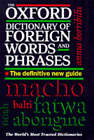 The Oxford Dictionary of Foreign Words and Phrases by Oxford University Press (Hardback, 1997)