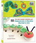 Eric Carle's The Very Hungry Caterpillar Cookbook and Cookie Cutter's Kit by Lara Starr (Novelty book, 2015)