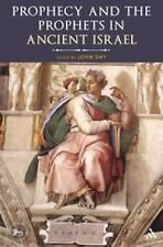 The Library of Hebrew Bible/Old Testament Studies: Prophecy and the Prophets...