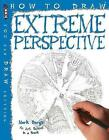 How To Draw Extreme Perspective by Mark Bergin (Paperback, 2016)