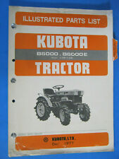 Kubota Tractor B6000 B6000e 1977 Illustrated Parts List Manual Oem Factory