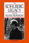 Kohlberg for the Helping Profess by L. Kuhmerker (Paperback)