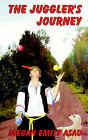 The Juggler's Journey by Megan Emily Asad (Paperback / softback, 2005)