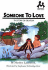 Someone to Love: The Story of Creation by Marilyn Lashbrook (Paperback, 1996)