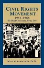 Civil Rights Movement 1954-1968: We Shall Overcome, Some Day by History Compass (Paperback / softback, 2007)