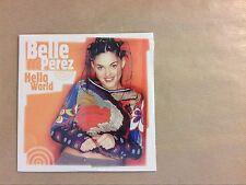 RARE CD PROMO / BELLE PEREZ / HELLO WORLD / NEUF SOUS CELLO