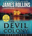 The Devil Colony Low Price CD: A SIGMA Force Novel by James Rollins (CD-Audio, 2012)