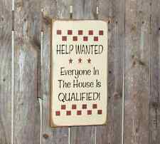 Funny house sign, Help wanted  Everyone in the house is qualified, Family Sign
