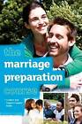 The Marriage Preparation Course Leaders' & Support Couples' Guide by Nicky Lee, Sila Lee (Pamphlet, 2013)