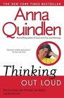 Thinking out Loud: On the Personal, the Political, the Public and the Private by Anna Quindlen (Paperback, 1994)