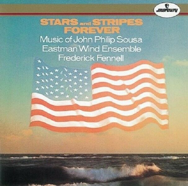 EASTMAN WIND ENSEMBLE - STARS AND STRIPES FOREVER  CD NEU SOUSA,JOHN PHILIP