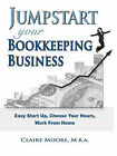 Jumpstart Your Bookkeeping Business by Claire Anne Moore (Paperback / softback, 2010)