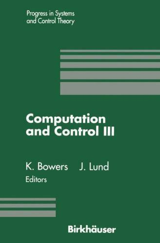 Progress in Systems and Control Theory: Computation and Control III