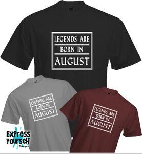 30a805cc LEGEND BORN IN AUGUST - T Shirt, Birthday Present Gift Fun Cool ...