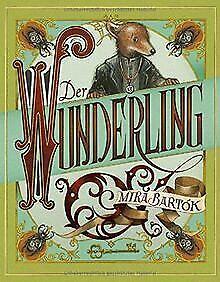 Der-Wunderling-von-Bartok-Mira-Buch-Zustand-gut