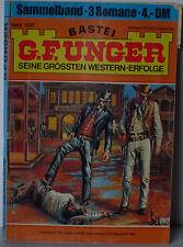 Bastei G.F.Unger 1202 Sammelband 3 Romane in einem Heft