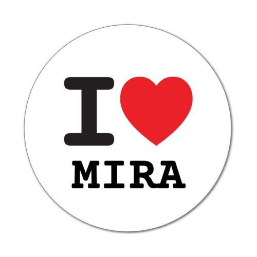 6cm Aufkleber Sticker Decal I love MIRA