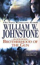 Blood Bond #2: Brotherhood of the Gun Johnstone, William W. Mass Market Paperba