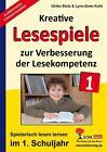 Kohls kreative Lesespiele 1. Schuljahr von Lynn-Sven Kohl und Ulrike Stolz (2011, Taschenbuch)
