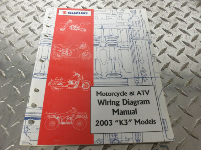 2003 Suzuki Motorcycle  U0026 Atv Wiring Diagram Manual 99923