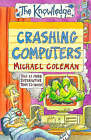Crashing Computers by Michael Coleman (Paperback, 1999)