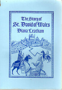 THE-STORY-OF-St-DAVID-OF-WALES-DIANA-LEATHAM-LLANERCH-FACSIMILE-REPRINT-1997