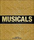 Musicals: The Definitive Illustrated Story by DK (Hardback, 2015)