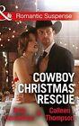 Cowboy Christmas Rescue by Beth Cornelison 9780263918151 (paperback 2015)