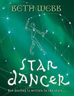 Star Dancer by Beth Webb (Hardback, 2006)