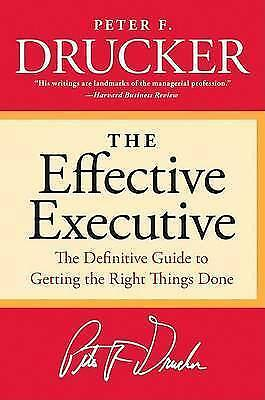1 of 1 - The Effective Executive: The Definitive Guide to Getting the Right Things...