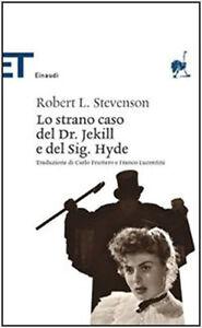 Lo strano caso del dr. Jekyll e del sig. Hyde - Robert L. Stevenson - Nuovo!