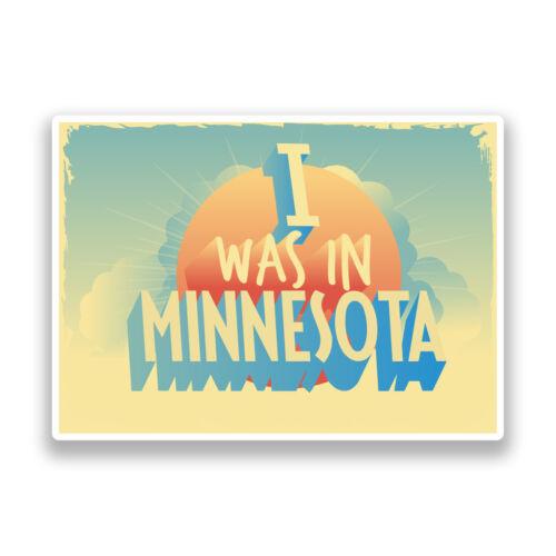 2 X estaba en Minnesota Vintage Pegatinas de Vinilo Viaje Equipaje #7292