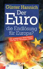 DER EURO - Die Endlösung für Europa ? - Buch von Günter Hannich - KOPP Verlag